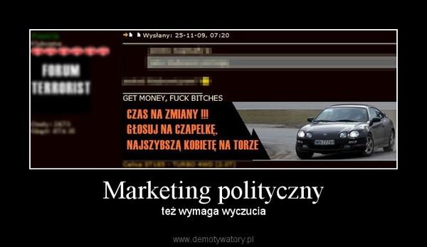 Marketing polityczny – też wymaga wyczucia