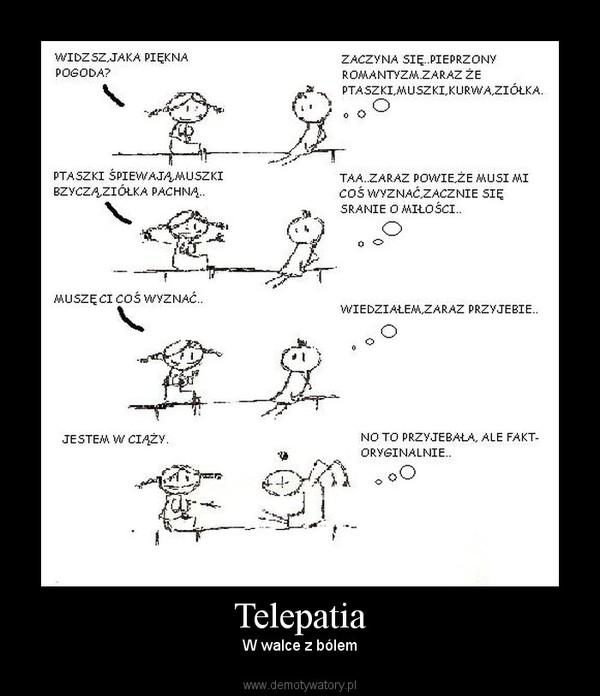Telepatia – W walce z bólem