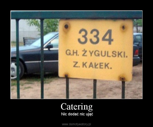 Catering –  Nic dodać nic ująć