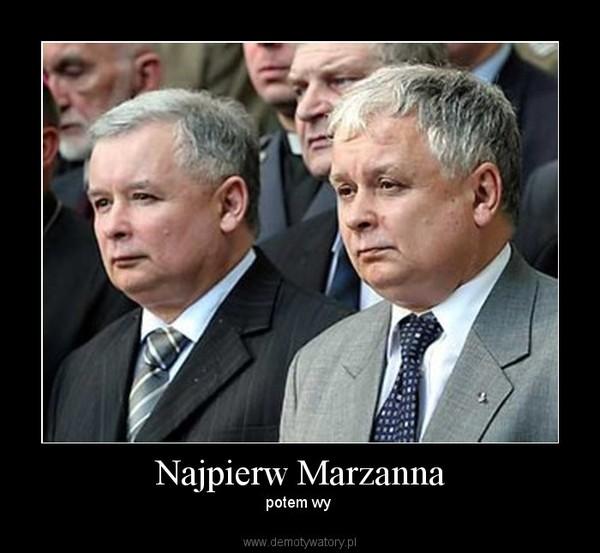 Najpierw Marzanna – potem wy