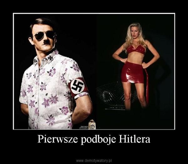 Pierwsze podboje Hitlera –