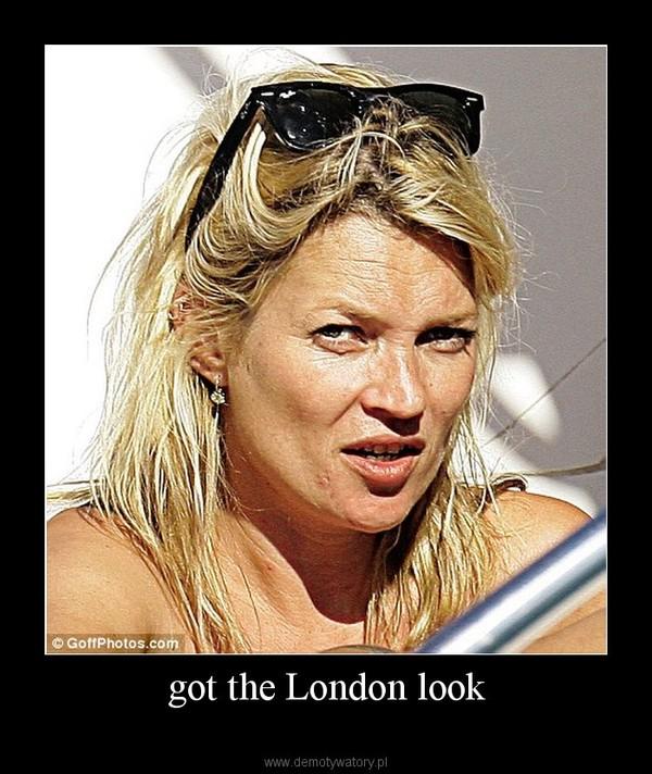 got the London look –