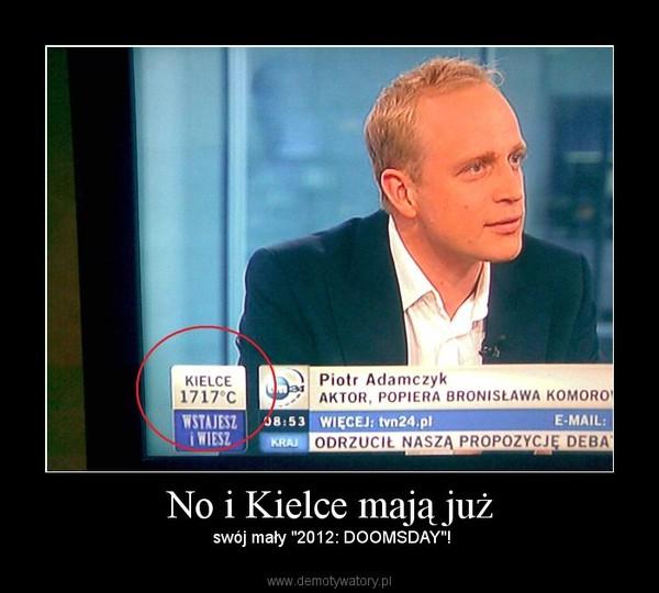 """No i Kielce mają już –  swój mały """"2012: DOOMSDAY""""!"""