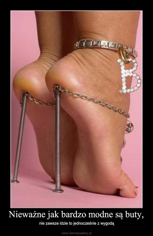 Nieważne jak bardzo modne są buty, – nie zawsze idzie to jednocześnie z wygodą