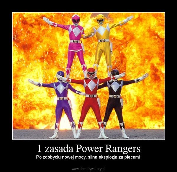 1 zasada Power Rangers – Po zdobyciu nowej mocy, silna eksplozja za plecami