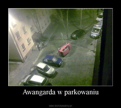 Awangarda w parkowaniu