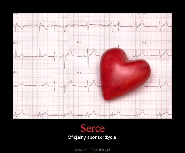 Serce – Oficjalny sponsor życia