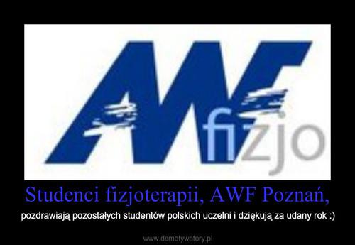 Studenci fizjoterapii, AWF Poznań,