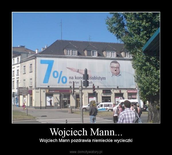 Wojciech Mann... – Wojciech Mann pozdrawia niemieckie wycieczki
