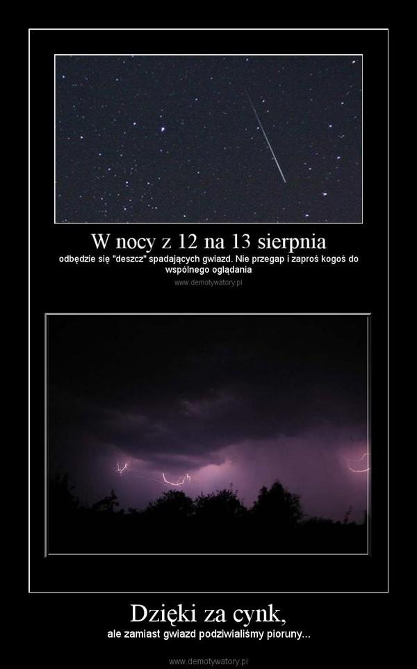 Dzięki za cynk, – ale zamiast gwiazd podziwialiśmy pioruny...