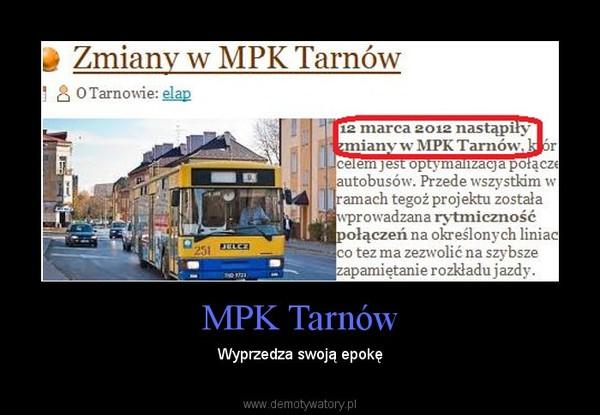 MPK Tarnów – Wyprzedza swoją epokę