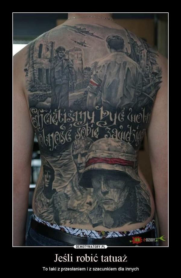 Jeśli Robić Tatuaż Demotywatorypl