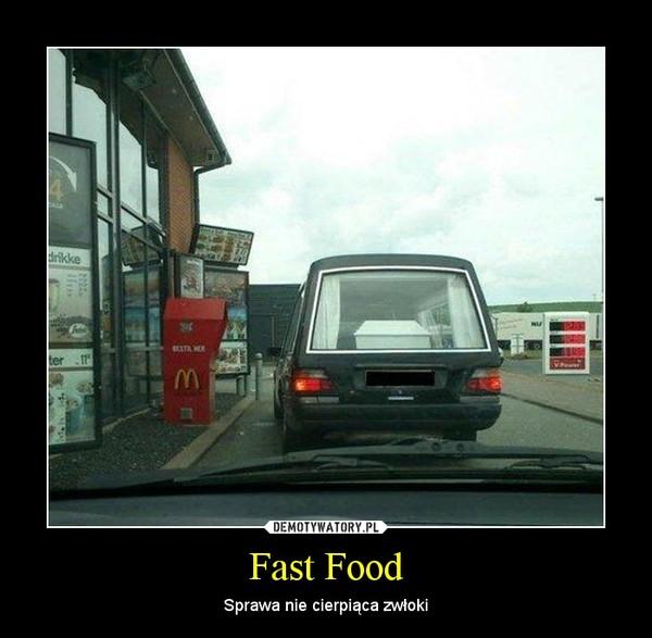 Fast Food – Sprawa nie cierpiąca zwłoki