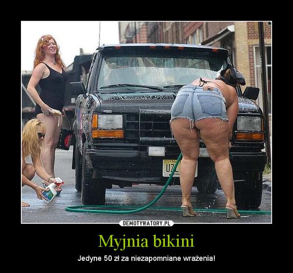 Myjnia bikini – Jedyne 50 zł za niezapomniane wrażenia!