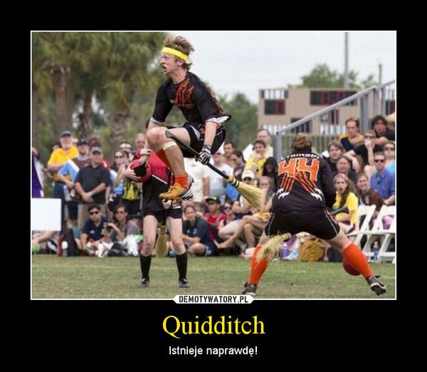 Quidditch – Istnieje naprawdę!
