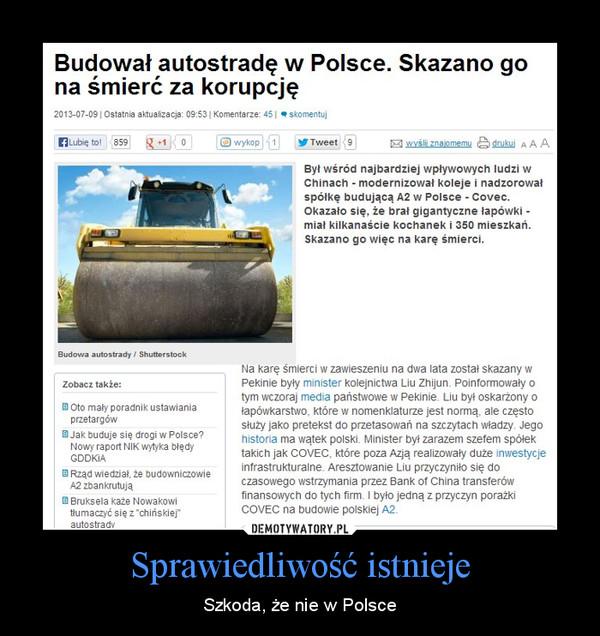 Sprawiedliwość istnieje – Szkoda, że nie w Polsce