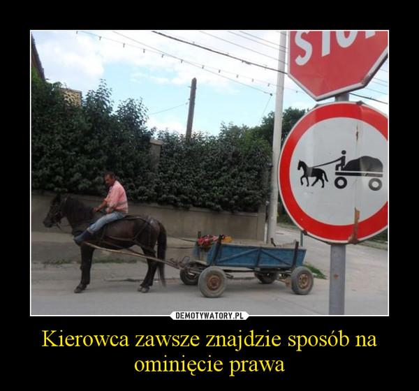 Kierowca zawsze znajdzie sposób na ominięcie prawa –