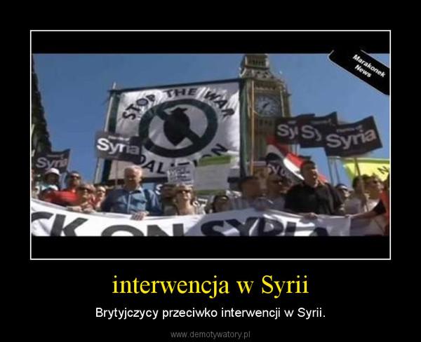 interwencja w Syrii – Brytyjczycy przeciwko interwencji w Syrii.