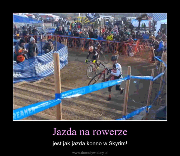 Jazda na rowerze – jest jak jazda konno w Skyrim!