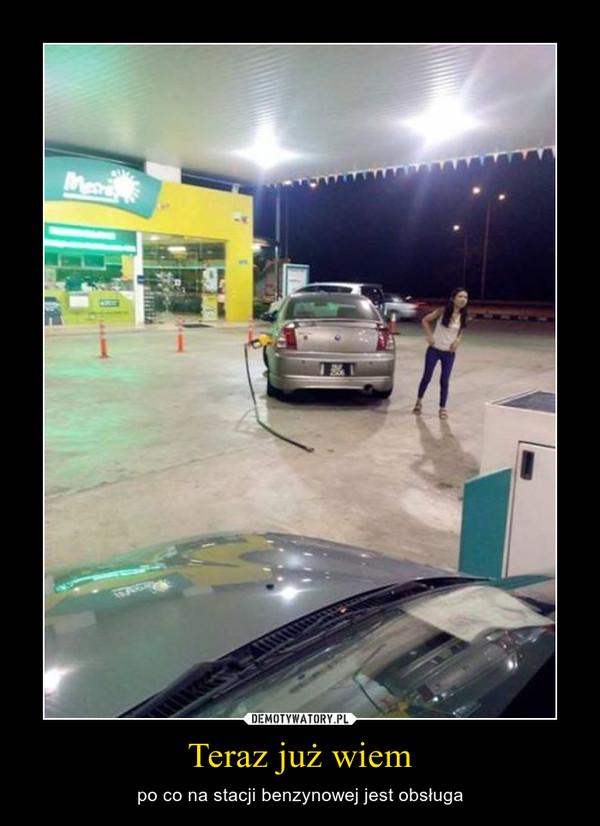 Teraz już wiem – po co na stacji benzynowej jest obsługa