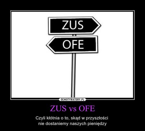ZUS vs OFE