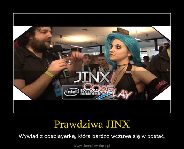 Prawdziwa JINX – Wywiad z cosplayerką, która bardzo wczuwa się w postać.