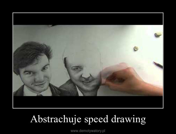 Abstrachuje speed drawing –