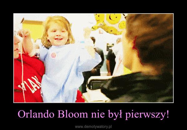 Orlando Bloom nie był pierwszy! –