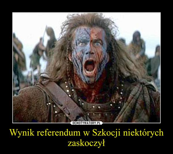 Wynik referendum w Szkocji niektórych zaskoczył –