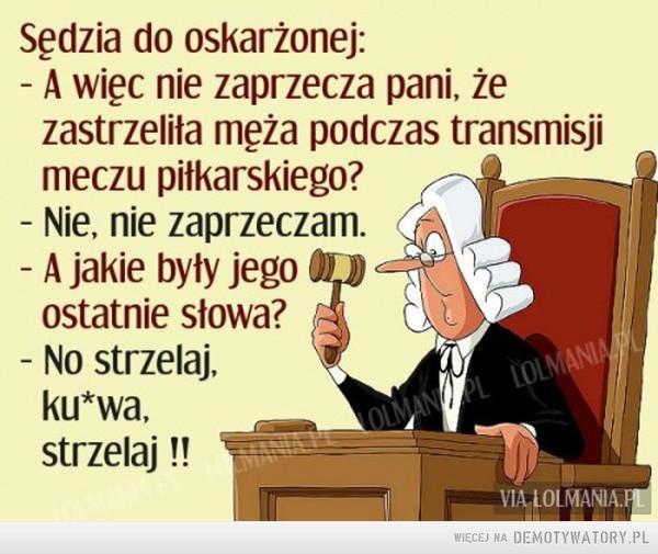 Tymczasem w sądzie... –