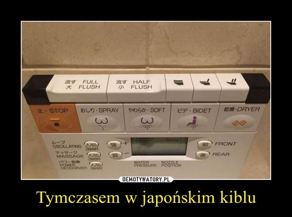 Tymczasem w japońskim kiblu –
