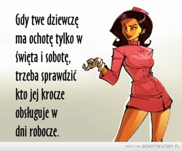 Gdy twe dziewczę... –