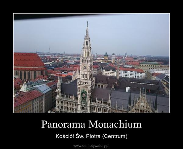 Panorama Monachium – Kościół Św. Piotra (Centrum)