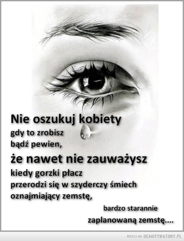 Nie oszukuj kobiety –
