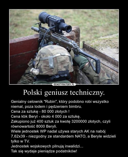 Polski geniusz techniczny.