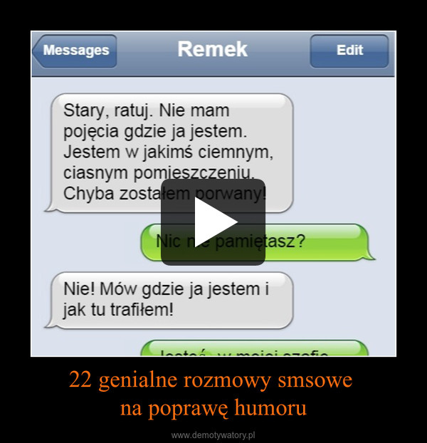 22 genialne rozmowy smsowe na poprawę humoru –