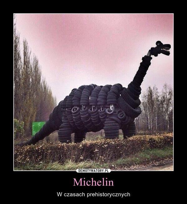 Michelin – W czasach prehistorycznych
