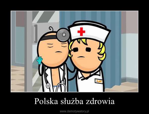 Polska służba zdrowia –