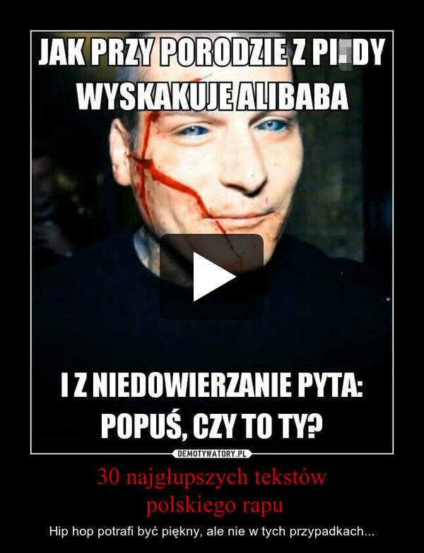 30 najgłupszych tekstów polskiego rapu – Hip hop potrafi być piękny, ale nie w tych przypadkach...