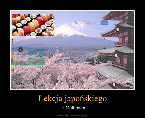 Lekcja japońskiego – ...z Mathosem