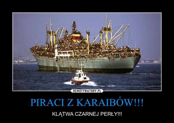 PIRACI Z KARAIBÓW!!! – KLĄTWA CZARNEJ PERŁY!!!
