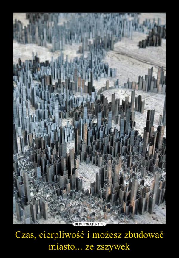 Czas, cierpliwość i możesz zbudować miasto... ze zszywek –