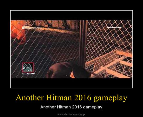 Another Hitman 2016 gameplay – Another Hitman 2016 gameplay