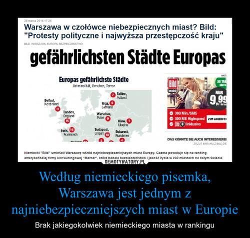 Według niemieckiego pisemka, Warszawa jest jednym z najniebezpieczniejszych miast w Europie