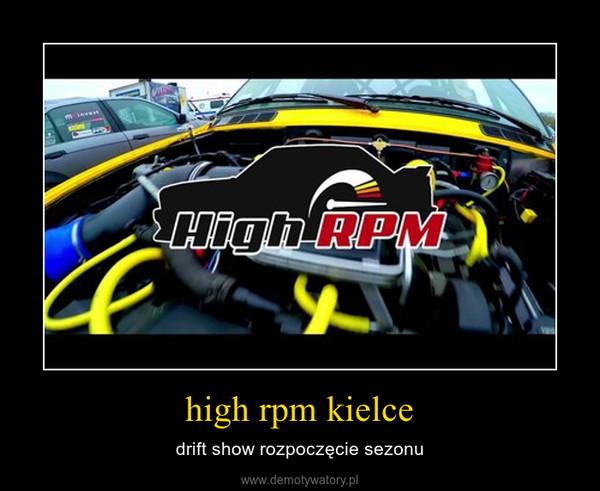 high rpm kielce – drift show rozpoczęcie sezonu