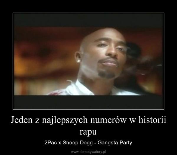 Jeden z najlepszych numerów w historii rapu – 2Pac x Snoop Dogg - Gangsta Party