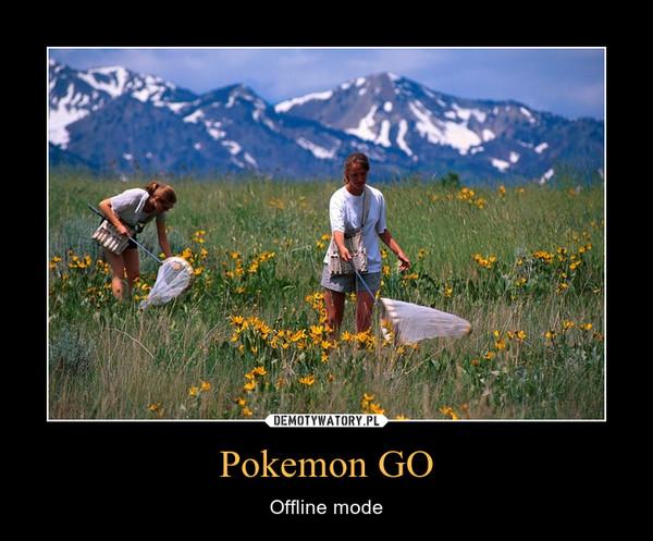 Pokemon GO – Offline mode