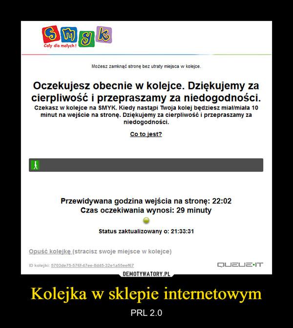 Kolejka w sklepie internetowym – PRL 2.0
