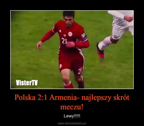 Polska 2:1 Armenia- najlepszy skrót meczu! – Lewy!!!!!