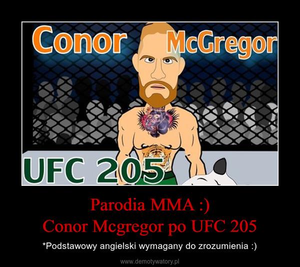 Parodia MMA :)Conor Mcgregor po UFC 205 – *Podstawowy angielski wymagany do zrozumienia :)